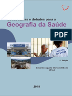 Novos Temas e Debate Para Se Pensar a Geografia Da Saúde