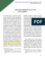 I. La Comunicación, Fundamento de Lo Social (y de Lo Político)
