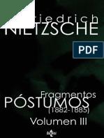 NIETZSCHE, Friedrich, Fragmentos Póstumos - Tomo III