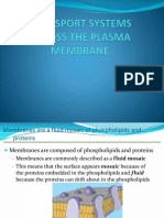 Transport Systems Across the Plasma Membrane1