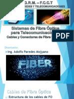 2.- Cables y Conectores de Fibra Óptica