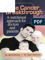 The Cancer Breakthrough  - Vitamin C - a Nutritional AP - Dr Hickey, Steve ; Hillary Roberts