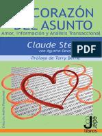 El Corazón del Asunto  Amor, Información y Análisis Transaccional- Claude Steiner.pdf