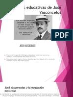 Políticas Educativas de José Vasconcelos