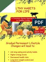 Healthy Habits Presentation Week-1