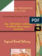 6. Kelainan Presentasi & Letak.dr. David