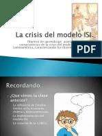La Crisis Del Modelo ISI 2