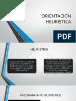 ORIENTACIÓN HEURISTICA