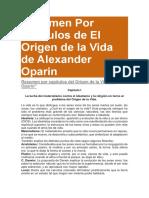 Resumen Por Capítulos de El Origen de La Vida de Alexander Oparin