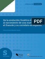 De la evolución fonética del latín al nacimiento de una nueva lengua el francés y su correlato en español.pdf