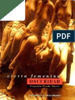 Cierta Femenina Oscuridad . Eugenia Prado Bassi