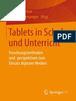 Jasmin Bastian, Stefan Aufenanger (eds.) - Tablets in Schule und Unterricht_ Forschungsmethoden und -perspektiven zum Einsatz digitaler Medien (2017, VS Verlag für Sozialwissenschaften).pdf