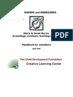 icebreakers-and-energizers-e28093-idea_s-to-break-the-ice-at-meetings-seminars-teaching-activities-handbook-for-volunteers.doc