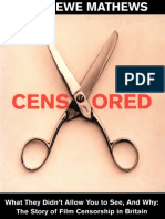 CENSORED_The_Story_Of_Film_Censorship_In_Britain_by_Tom_Dewe_Mathews_(Starbrite).pdf