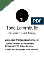 Comparisons Between Cisco Firepower 200 Todd Lammles Intense Hands on Class