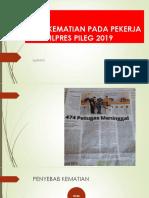 PPT ANALISIS KEMATIAN ANGGOTA KPPS PILPRESPILEG 2019 DITINJAU DARI PERSPEKTIF K3