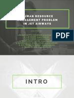 Human Resource Management Problem in Jet Airways