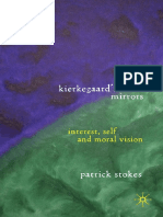 Patrick Stokes - Kierkegaard's Mirrors_ Interest, Self and Moral Vision.pdf