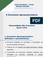 A Economia Agroexportadora