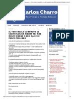 Carlos Charro - Consulto Di Cartomanzia_ Il Tuo Facile Consulto Di Cartomanzia Anche Sei Hai Molti Dubbi e Non Sai Che Pesci Pigliare