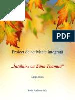 Proiect Integrat Intalnire Cu Zana Toamna