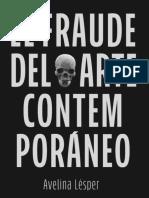 El fraude del arte contemporaneo