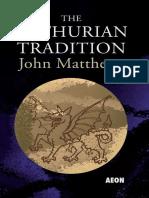 John Matthews-The Arthurian Tradition  -Aeon Books (2011).pdf