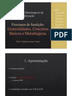 Aula 1 - Processos Metalúrgicos de Fabricação