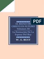 W.E Best - El Reino De Cristo Es Futuro — Vol. III (La Formación De La Esposa Del Rey).pdf