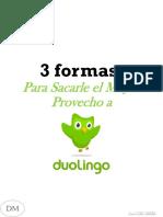 3 Formas Para Sacarle El Mayor Provecho a Duolingo