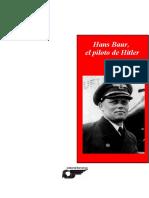 Hans Baur El Piloto de Hitler