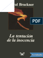 La tentacion de la inocencia - Pascal Bruckner.pdf