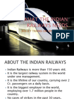 What the Indian Railways Needs