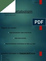 RNA Metabolism