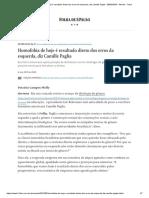 """""""A homofobia que vemos hoje é resultado direto dos erros cometidos pelos progressistas"""", Camille Paglia - 06-05-2019 - Folha de S. Paulo"""