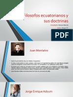 Filosofos ecuatorianos y sus doctrinas.pptx