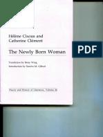 Cixous, Hélène, And Cathérine Clement. the Newly Born Woman.
