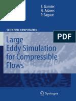 large eddy simulation for compressible flows[Garnier, Adams, Sagaut].pdf