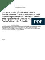 Nos Gobiernan Los Mismos Desde Siempre – Familias Judías en Colombia