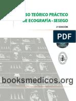 Curso Teorico-Practico de Ecografia SESEGO 2a Ed_booksmedicos.org.pdf