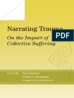 (The Yale Cultural Sociology Series) Ron Eyerman (Editor), Jeffrey C. Alexander (Editor), Elizabeth Butler Breese (Editor) - Narrating Trauma_ On the Impact of Collective Suffering-Paradigm Publishers.pdf