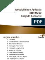 Acessibilidade Aplicada Calçada Acessível.pdf