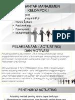 PELAKSANAAN ( ACTUATING ) DAN MOTIVASI..pptx