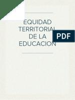Equidad Territorial Del Sistema de Educación Venezolano