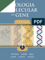 James D. Watson, Tania A. Baker, Stephen P. Bell, Alexander Gann, Michael Levine, Richard Losick - Biologia Molecular do Gene (2015, Artmed).pdf