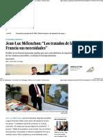 """Jean-Luc Mélenchon """"Los Tratados de La UE Niegan a Francia Sus Necesida"""