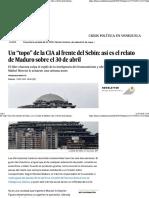 """Un """"Topo"""" de La CIA Al Frente Del Sebin - Así Es El Relato de Maduro Sobre El 30 de Abril"""