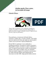 Ya Poca Palestina Queda._eduardo Galeano