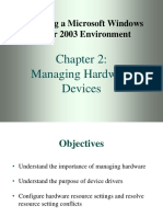 Managing Hardwares and Drivers