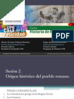 Sesión 2 Origen Histórico del Pueblo Romano